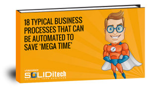18 Typical Business Processes that can be Automated to Save 'Mega Time'